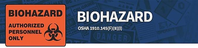 Biohazard Sign Compliance