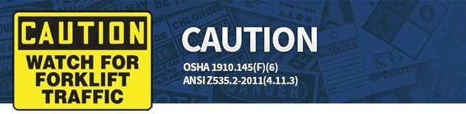 Caution Sign Compliance