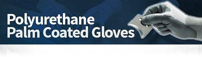 Polyurethane Palm Coated Gloves